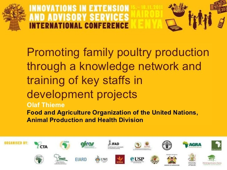 Promoting family poultry production through a knowledge network and training of key staffs in development projects Olaf Th...