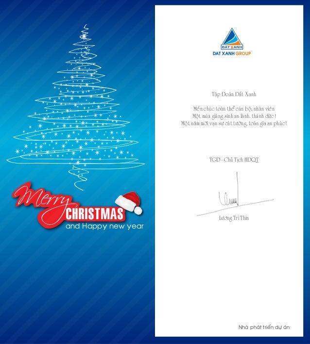 Merry and Happy new year CHRISTMAS Taäp Ñoaøn Ñaát Xanh Meán chuùc toaøn theå caùn boä, nhaân vieân Moät muøa giaùng sinh ...
