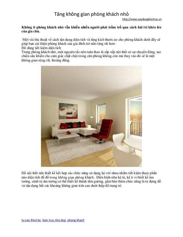 Tăng không gian phòng khách nhỏ http://www.xaydungkientruc.vn tu van thiet ke, kien truc nha dep, phong khach Không ít phò...