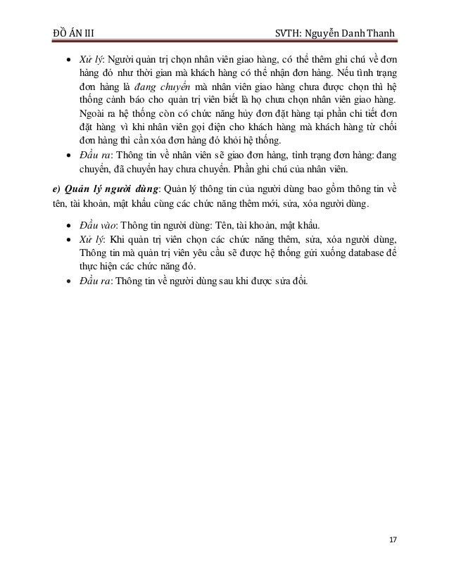 ĐỒ ÁN III SVTH: Nguyễn DanhThanh 17  Xử lý: Người quản trị chọn nhân viên giao hàng, có thể thêm ghi chú về đơn hàng đó n...