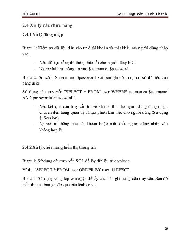 ĐỒ ÁN III SVTH: Nguyễn DanhThanh 29 2.4 Xử lý các chức năng 2.4.1 Xử lý đăng nhập Bước 1: Kiểm tra dữ liệu đầu vào từ ô tà...
