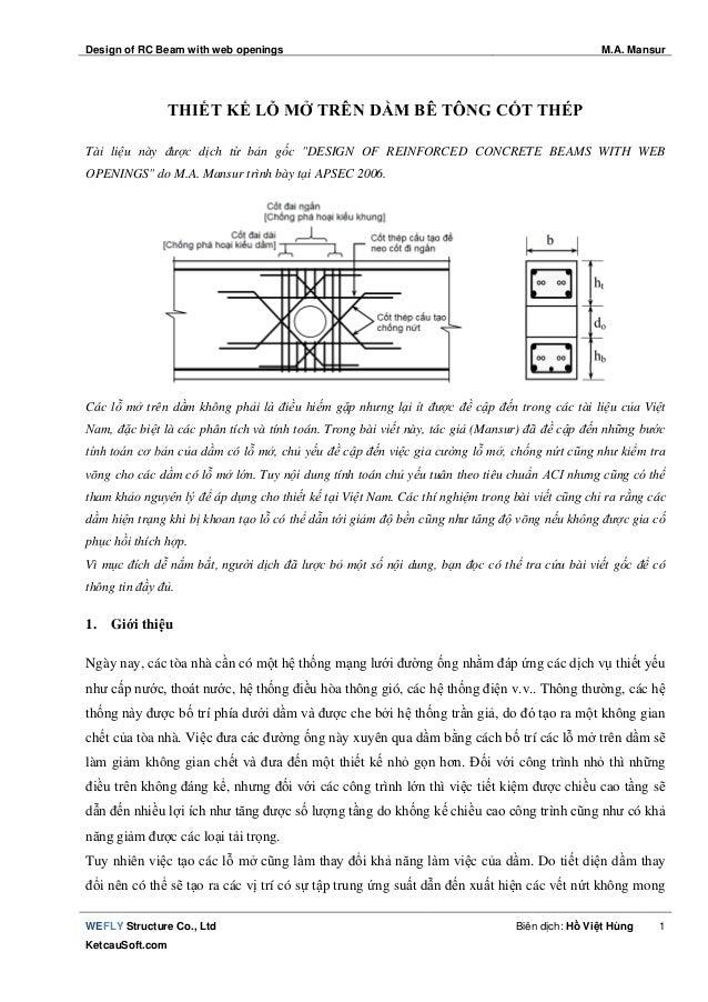 Design of RC Beam with web openings M.A. Mansur WEFLY Structure Co., Ltd KetcauSoft.com Biên dịch: Hồ Việt Hùng 1 THIẾT KẾ...