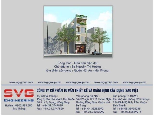 Công ty cổ phần tư vấn thiết kế và giám định xây dựng Sao Việt ( gọi tắt là SVGengineering) là công ty thành công trong lĩ...