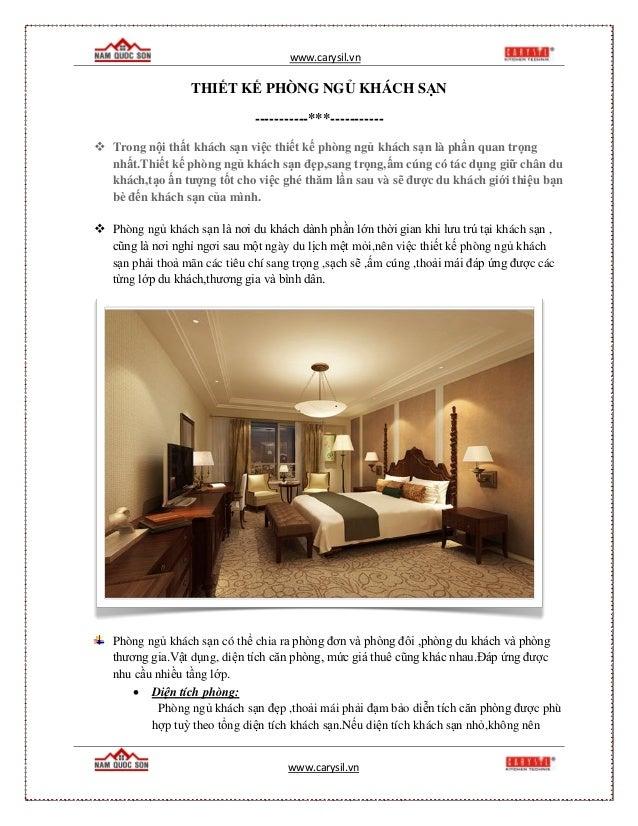 www.carysil.vn www.carysil.vn THIẾT KẾ PHÒNG NGỦ KHÁCH SẠN -----------***-----------  Trong nội thất khách sạn việc thiết...
