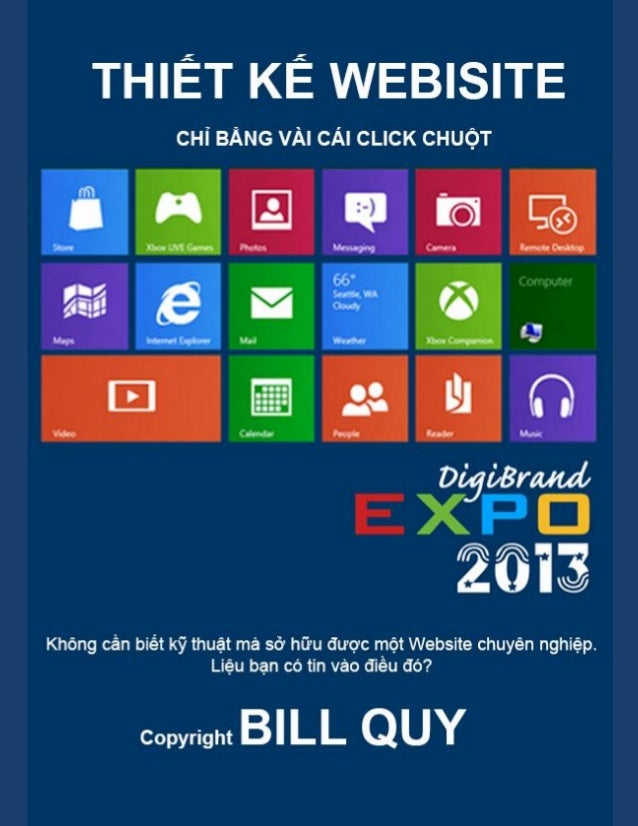 THIẾT KẾ WEBSITE CHỈ BẰNG VÀI CLICK CHUỘT  Copyright by BILLQUY.com  Page 0