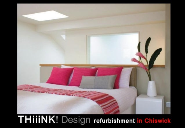 THiiiNK! Design   refurbishment in Chiswick