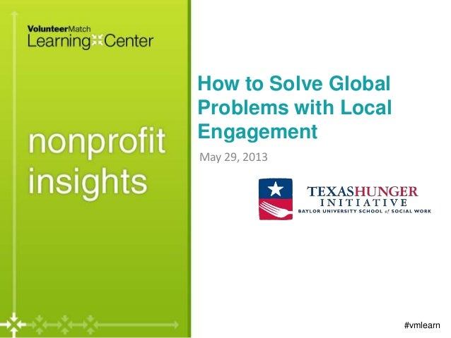 How to Solve GlobalProblems with LocalEngagementMay 29, 2013#vmlearn