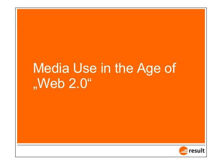 """Media Use in the Age of """"Web 2.0"""""""
