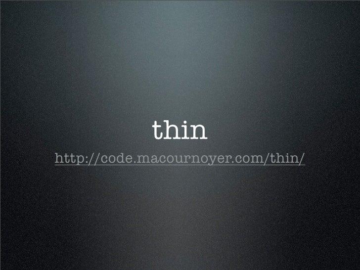 thin http://code.macournoyer.com/thin/