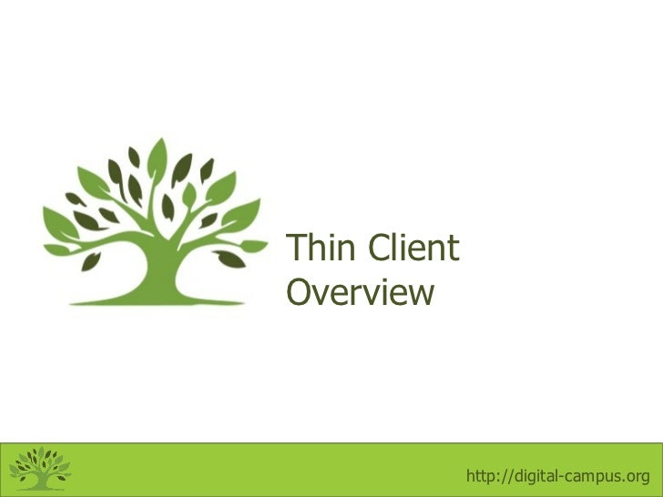 Thin Client Overview