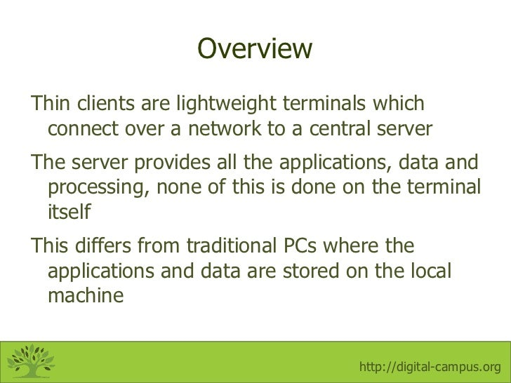 Thin Client Overview Slide 2