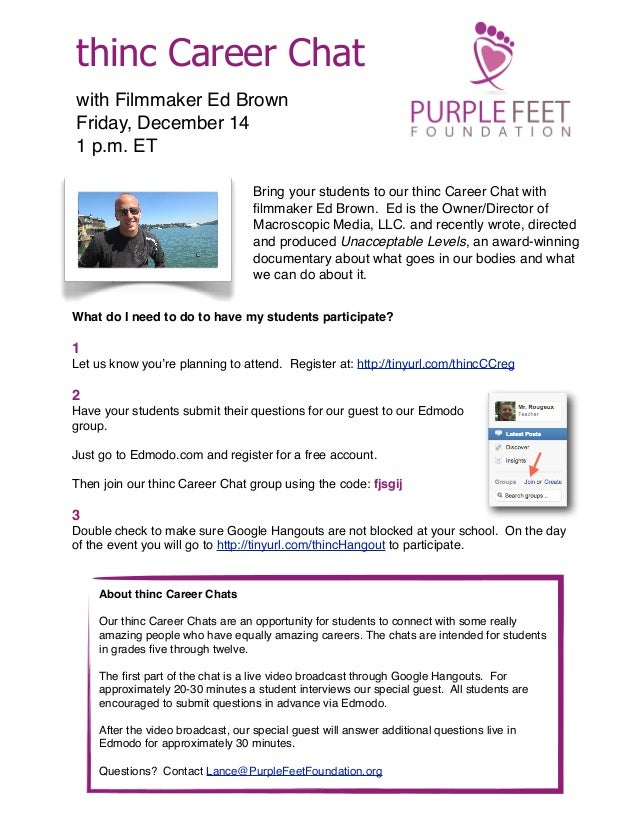 thinc Career Chatwith Filmmaker Ed BrownFriday, December 141 p.m. ET                                   Bring your students...