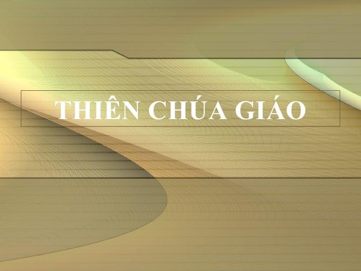 THIÊN CHÚA GIÁO