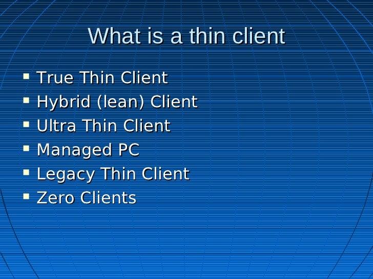 Thin Client Slide 2