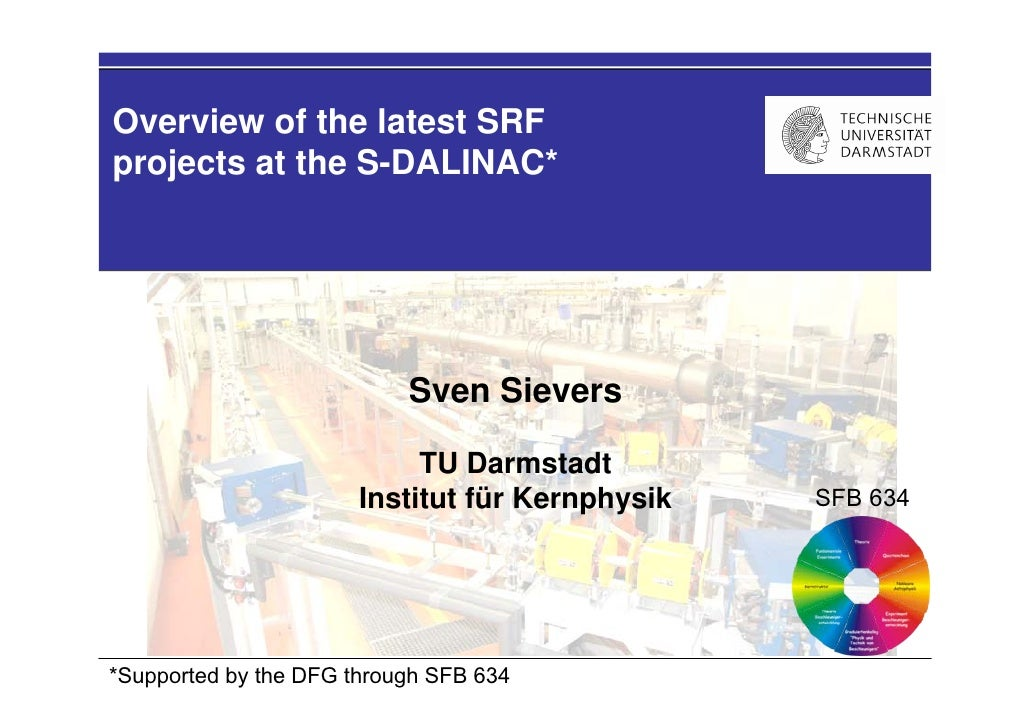Overview of the latest SRF projects at the S-DALINAC*                                Sven Sievers                         ...