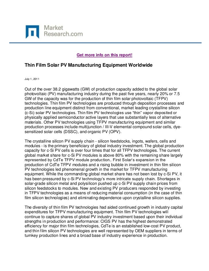 Get more info on this report!Thin Film Solar PV Manufacturing Equipment WorldwideJuly 1, 2011Out of the over 38.2 gigawatt...