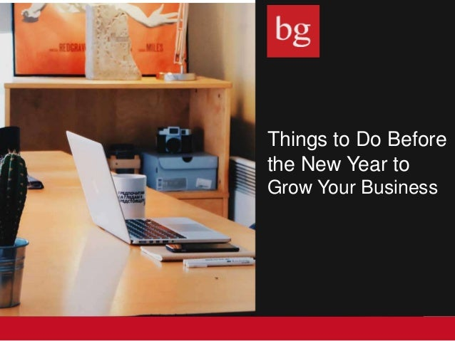 Things to Do Before the New Year to Grow Your Business