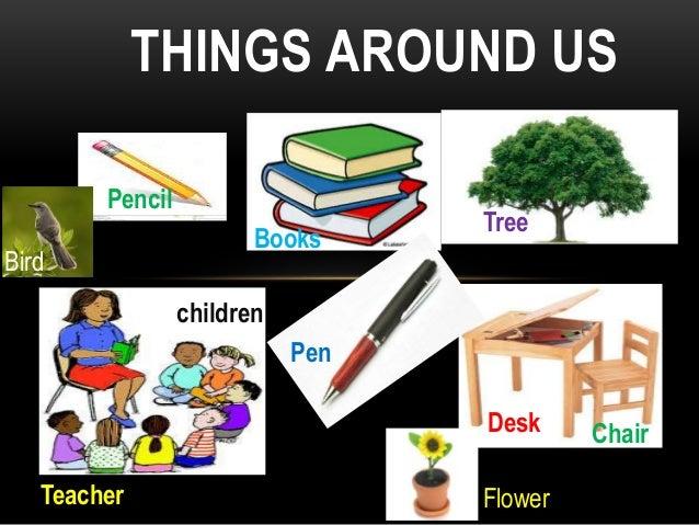 Things around us