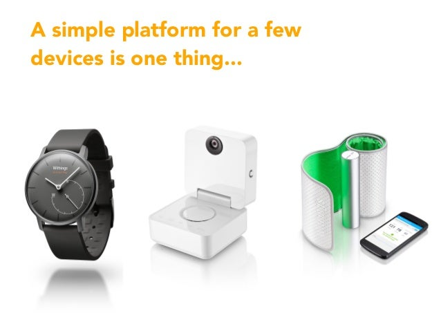 A simple platform for a few devices is one thing...