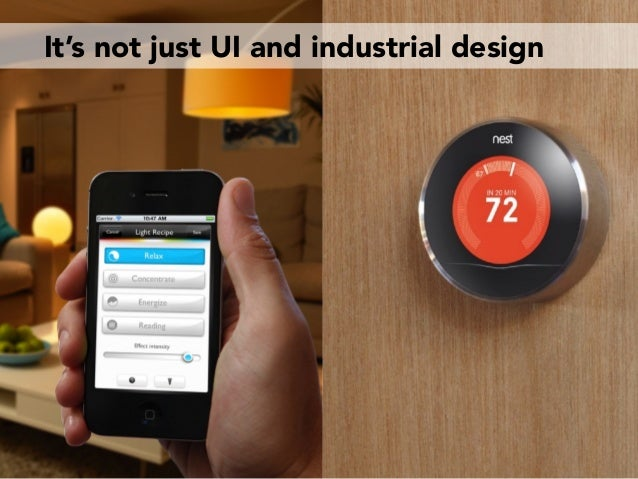 It's not just UI and industrial design