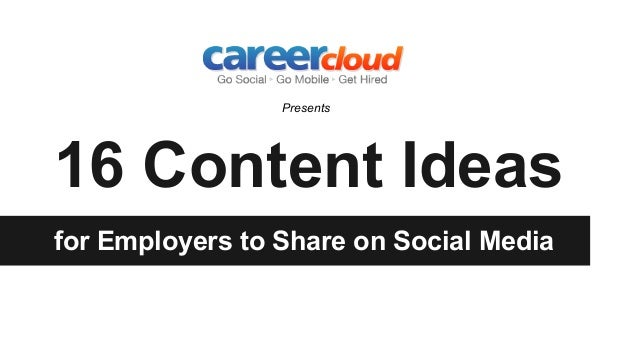 16 Content Ideas for Employers to Share on Social Media Presents