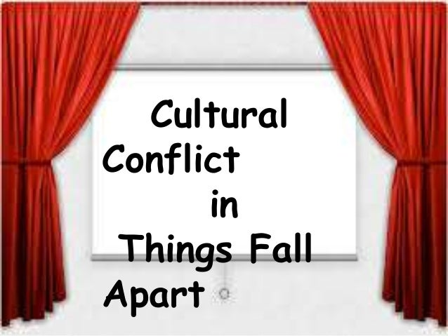 things fall apart cultural change Change vs tradition: interpretations of masculinity & animal imagery verge of change, things fall apart deals with how the of cultural change is also due.