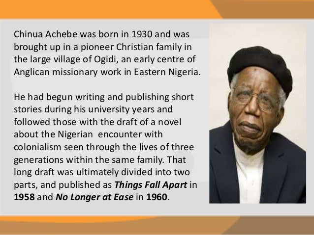Essays For Things Fall Apart By Chinua Achebe No Longer Chinua Achebe