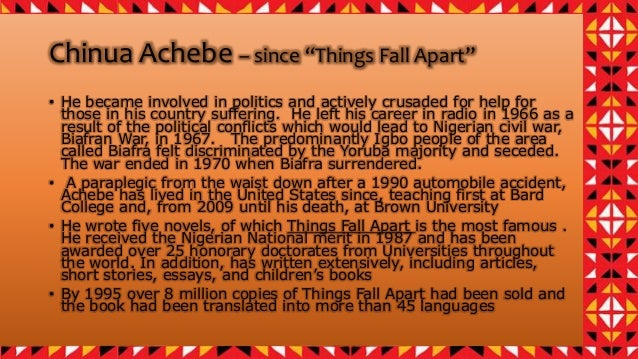 things fall apart 4 chinua achebe since ldquothings fall apartrdquo