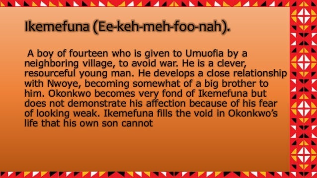 Ikemefuna Quotes: Who Is Ikemefuna In Things Fall Apart. Characters. 2019-03-04