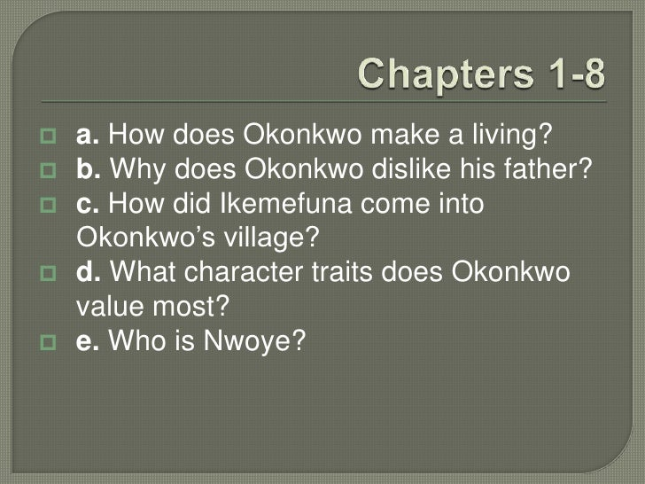 a comparison of the characters of okonkwo and obierika Okonkwo is considered the greatest warrior and is respected by the whole clan ã â okonkwo was chosen by the nine villages to carry a message of war to their enemies and they treated him like a kingã â in the wrestling match, okonkwo is among the elders and grandees although he is young.