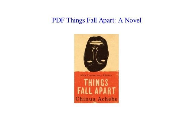 Pdf Things Fall Apart A Novel By Chinua Achebe Online
