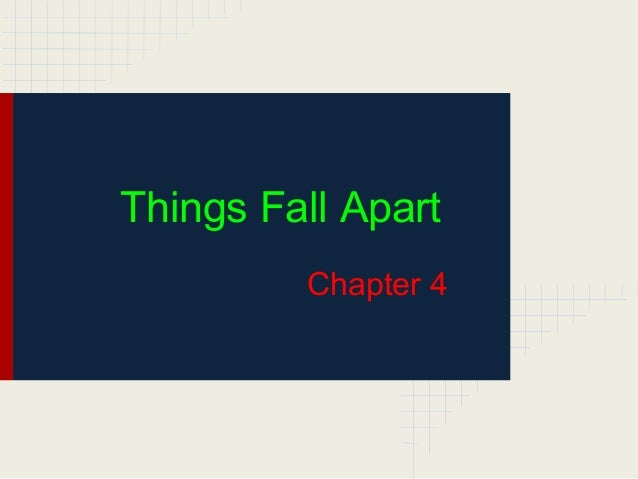 Things Fall Apart Chapter 4