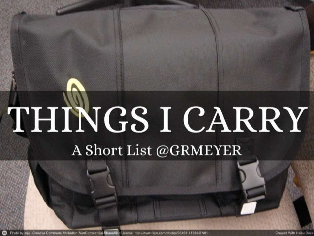 Things i carry (a short list)