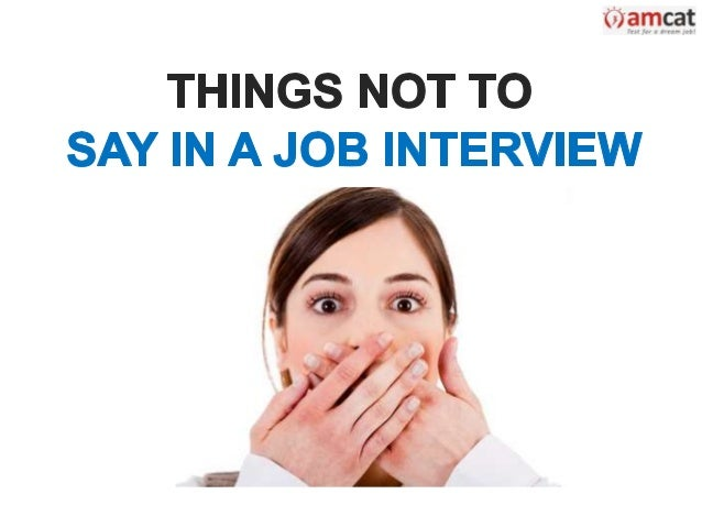 things not to say in a job interview dont be the first to bring up salary if you can help it - What To Say In An Interview What Not To Say In An Interview
