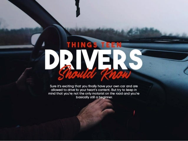Things Teen Drivers Should Know