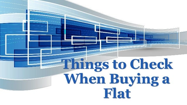 Things to Check When Buying a Flat