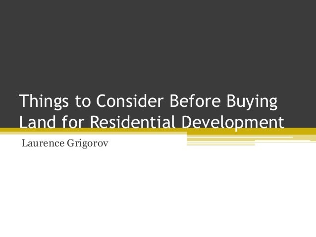 Things to Consider Before Buying Land for Residential ...
