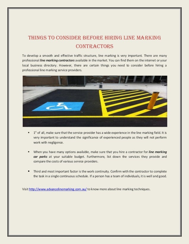 Things To Consider Before Hiring Line Marking Contractors To develop a smooth and effective traffic structure, line markin...