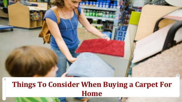 Things To Consider When Buying a Carpet For Home