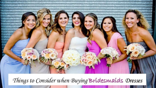 Things to Consider when Buying Bridesmaids Dresses