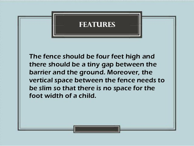 Things to Consider When Choosing a Pool Fence Slide 2