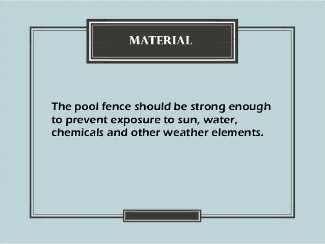 Things to Consider When Choosing a Pool Fence Slide 3