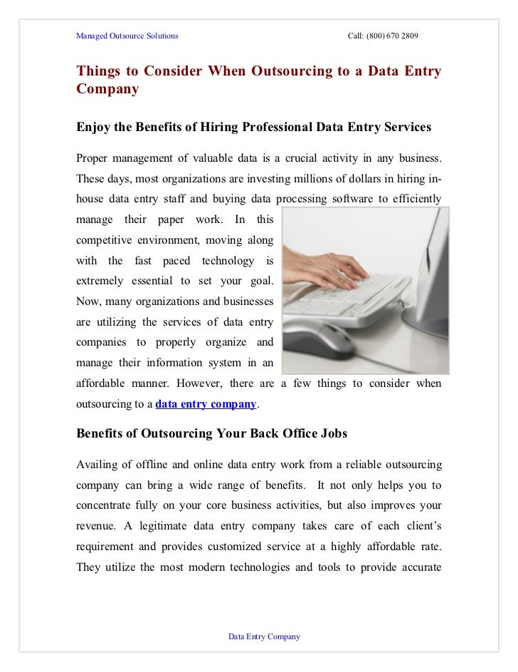 Managed Outsource Solutions                              Call: (800) 670 2809Things to Consider When Outsourcing to a Data...