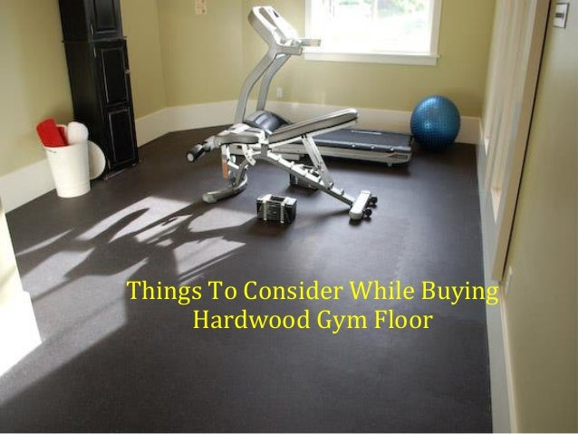 Things To Consider While Buying Hardwood Gym Floor