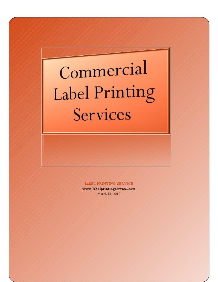 LaBEL PRINTING SERVICE www.labelprintingservice.com        March 18, 2010