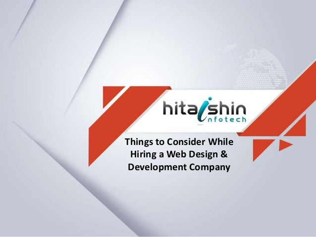 Things to Consider While Hiring a Web Design & Development Company
