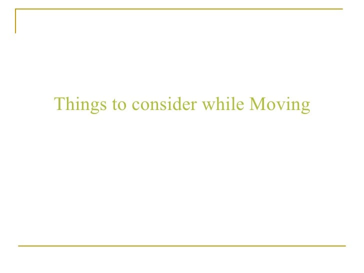 Things to consider while Moving