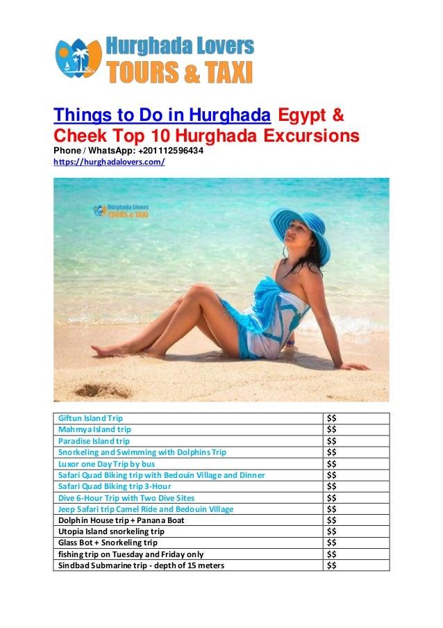 Things to Do in Hurghada Egypt & Cheek Top 10 Hurghada Excursions Phone / WhatsApp: +201112596434 https://hurghadalovers.c...
