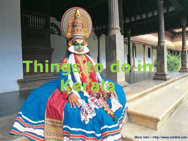 Things to do in Kerala More info :- http://www.visittnt.com