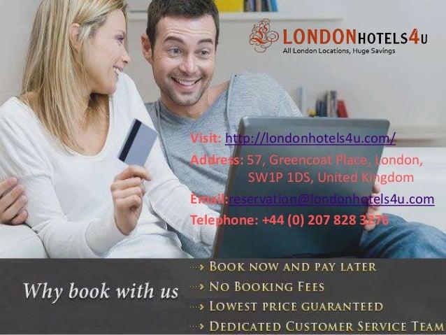 Visit: http://londonhotels4u.com/ Address: 57, Greencoat Place, London, SW1P 1DS, United Kingdom Email:reservation@londonh...